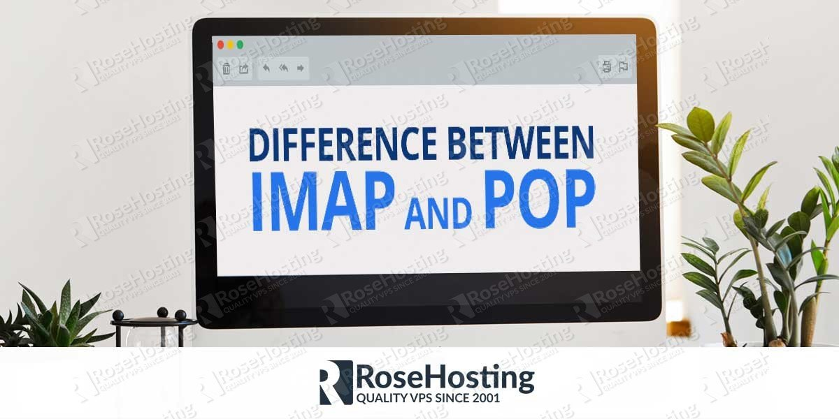 Difference Between IMAP and POP