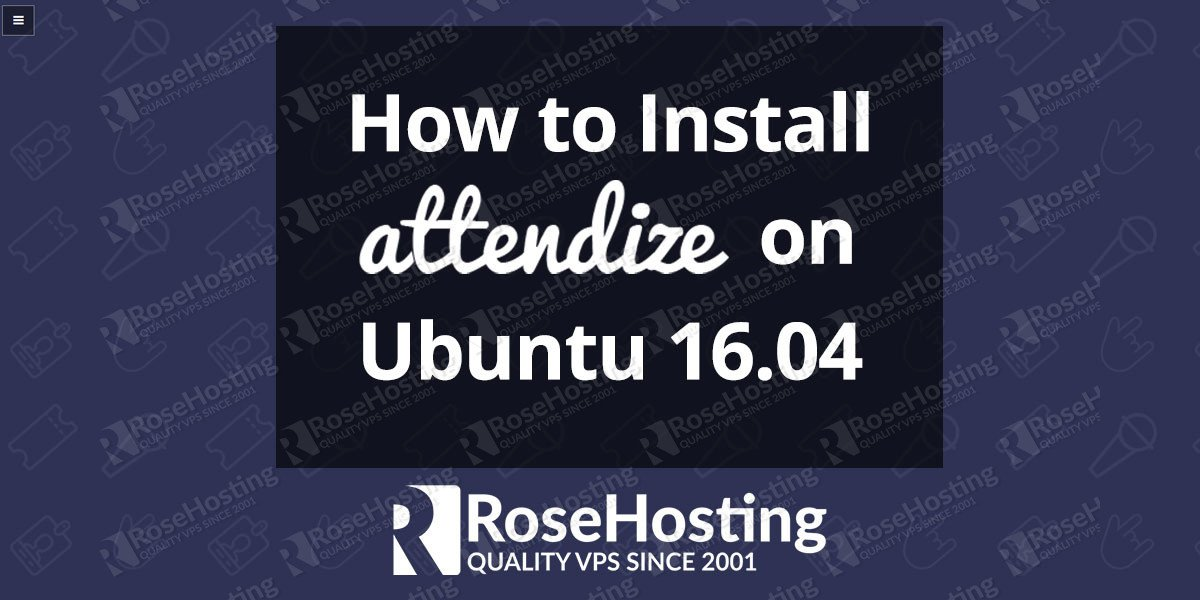 How to Install Attendize on Ubuntu 16.04