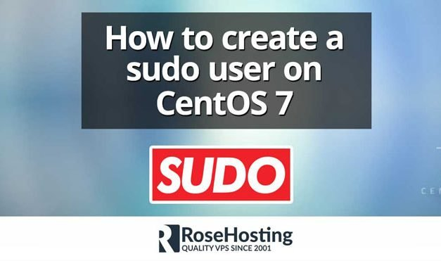 Add User to Sudoers CentOS | Add User to Sudo Group | RoseHosting