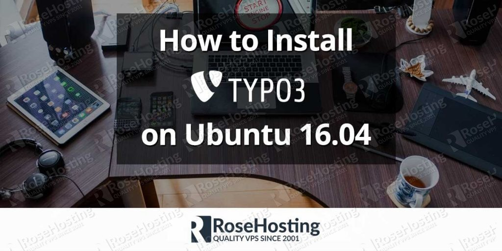 how to install typo3 on ubuntu rosehosting. Black Bedroom Furniture Sets. Home Design Ideas