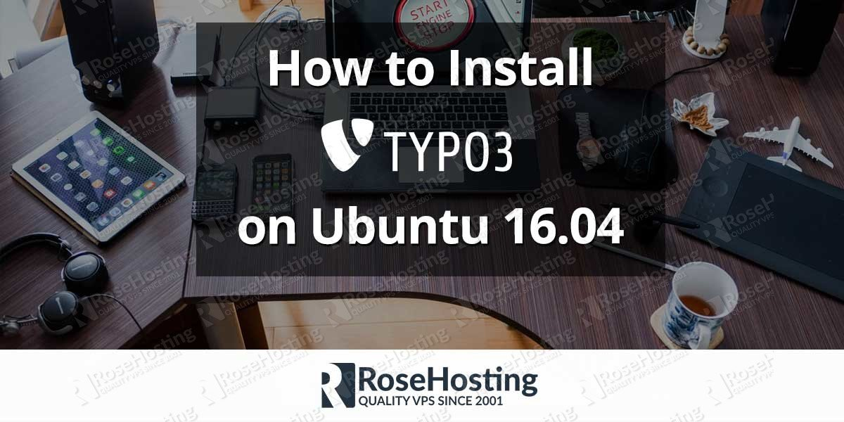 How to Install TYPO3 on Ubuntu 16.04
