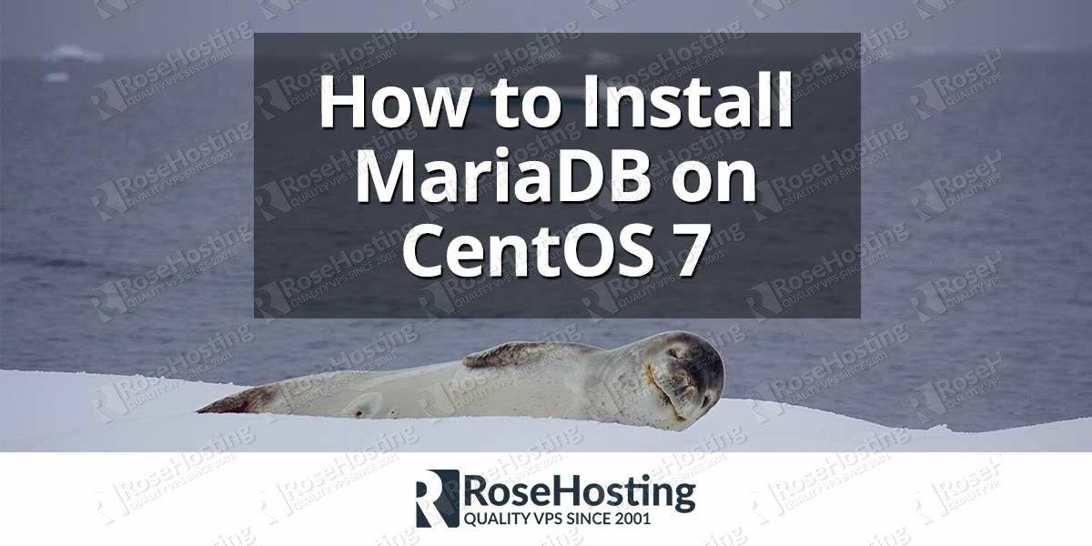 How to Install MariaDB on CentOS 7