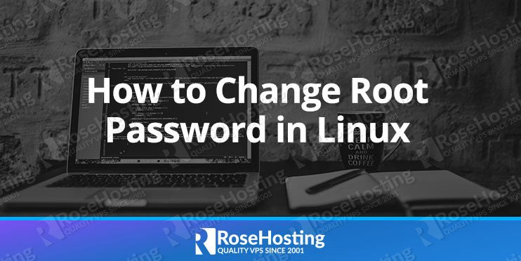 How to Change the root Password in Linux