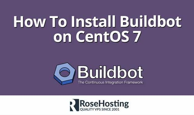 How To Install Buildbot on CentOS 7