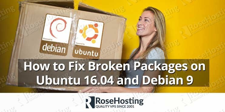 How to Fix Broken Packages on Ubuntu 16.04 and Debian 9