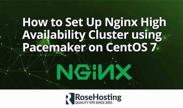 How to Set Up Nginx High Availability Cluster using Pacemaker on CentOS 7