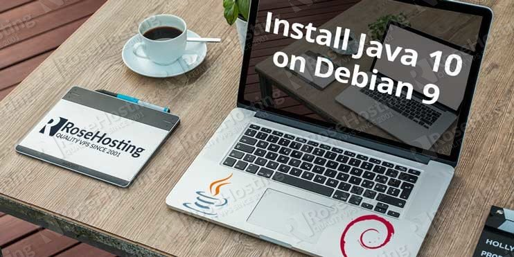 How to Install Java 10 on Debian 9