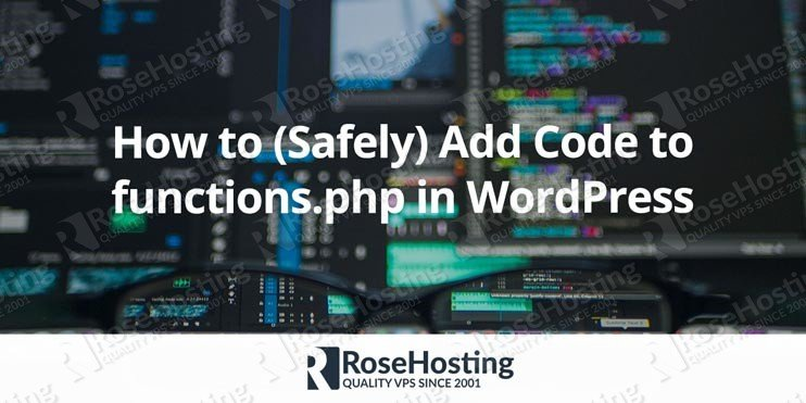 How to Add Code to functions.php in WordPress