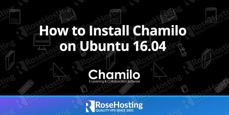 How to Install Chamilo on Ubuntu 16.04