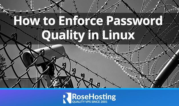 How to Enforce Password Quality in Linux