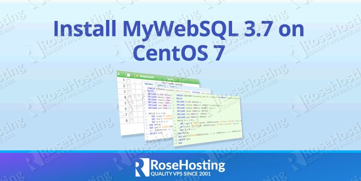 How to Install MyWebSQL 3.7 on CentOS 7