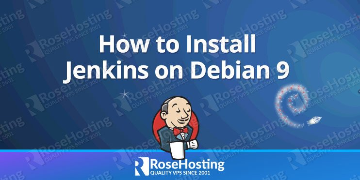 How to Install Jenkins on Debian 9