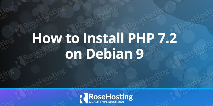 How to Install PHP 7.2 on Debian 9