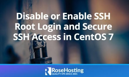 Disable or Enable SSH Root Login and Secure SSH Access in CentOS 7
