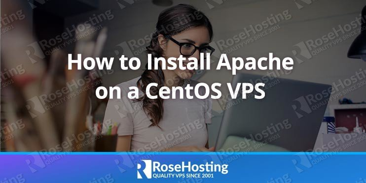 How to Install Apache on CentOS