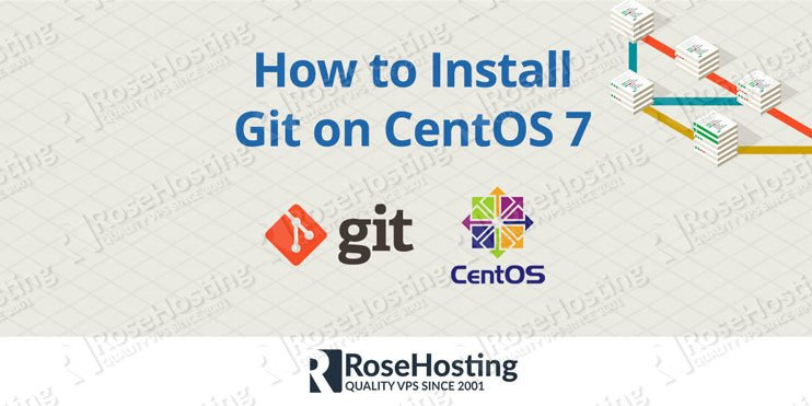 How To Install Git on CentOS 7