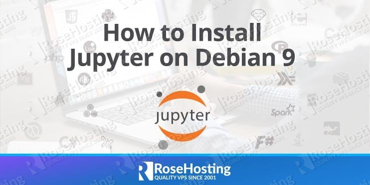 How to Install Jupyter on Debian 9
