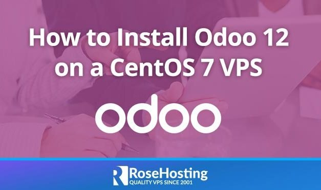 How to Install Odoo 12 on CentOS 7