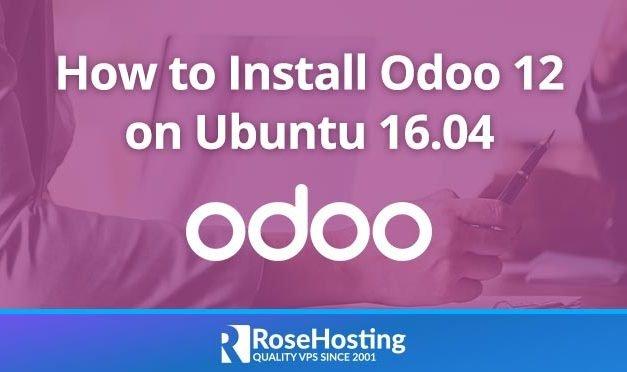 How to Install Odoo 12 on Ubuntu 16.04