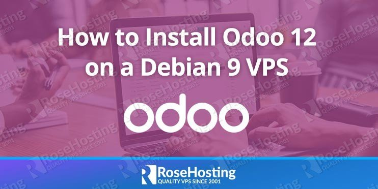 How to install Odoo 12 on Debian 9