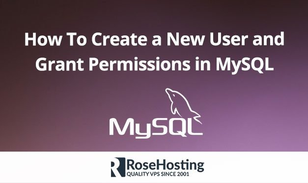 MySQL Create User | Create a New MySQL User and Grant Permissions