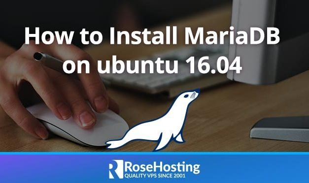 How to Install MariaDB on Ubuntu 16.04