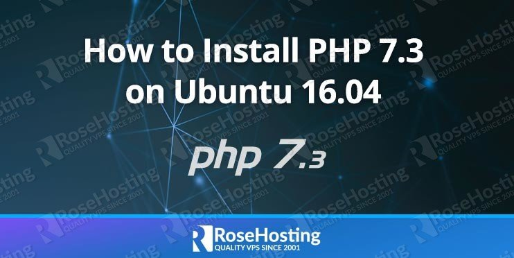 Install PHP 7.3 on Ubuntu 16