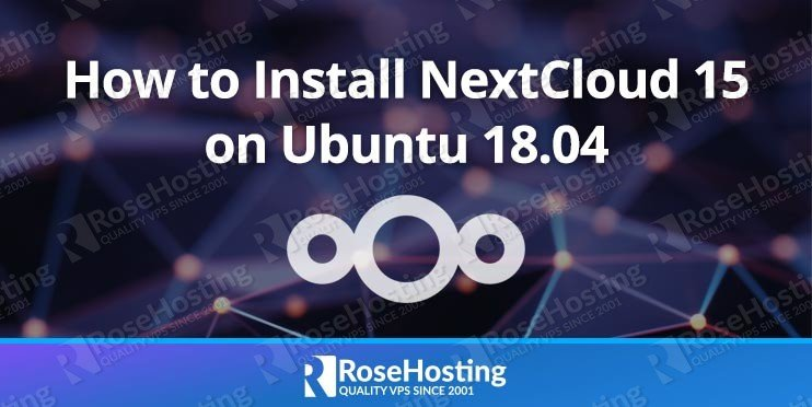 How to Install NextCloud 15 on Ubuntu 18.04