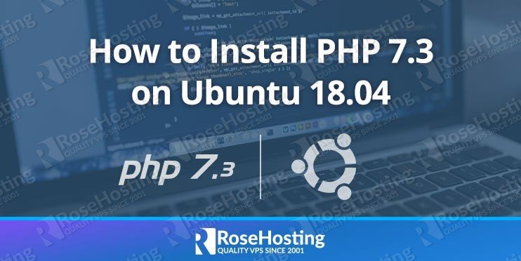 Install PHP 7.3 on Ubuntu 18