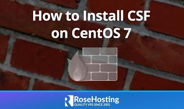 How to Install the CSF Firewall on CentOS 7