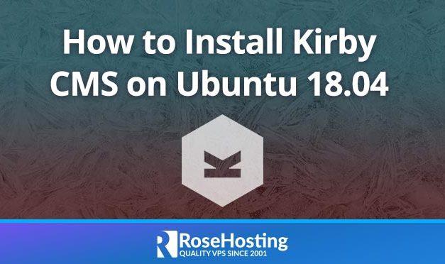 How to Install Kirby CMS On Ubuntu 18.04