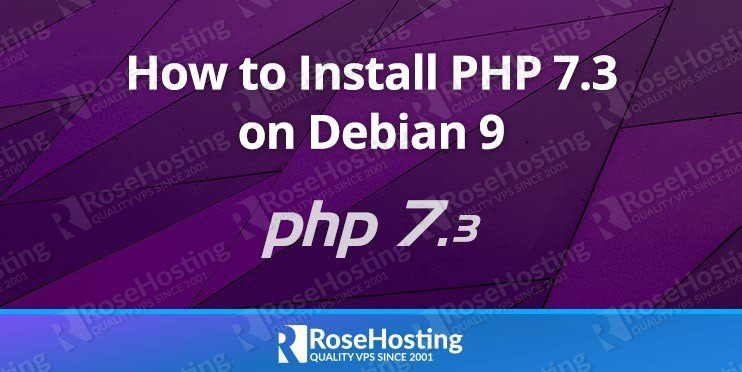 How to Install PHP 7.3 on Debian 9