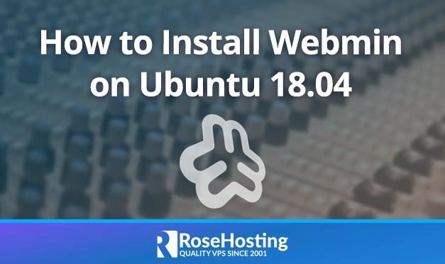 How To Install Webmin on Ubuntu 18.04