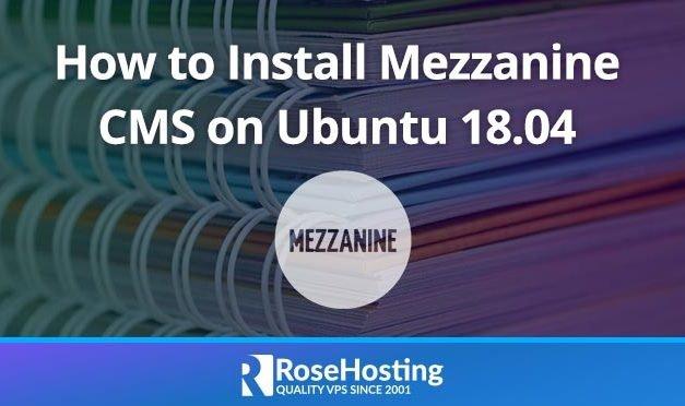 How to Install Mezzanine CMS on Ubuntu 18.04