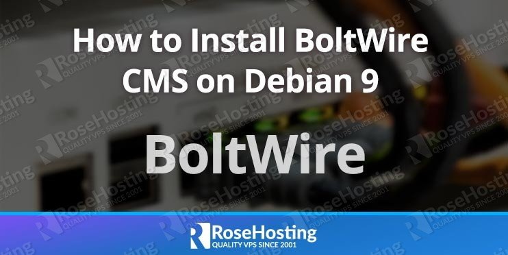 How to Install BoltWire on Debian 9