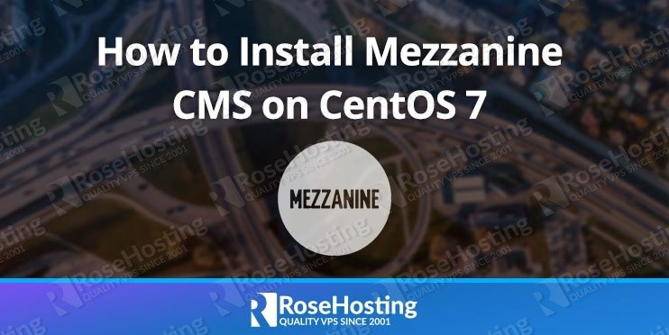 How to Install Mezzanine CMS on CentOS 7