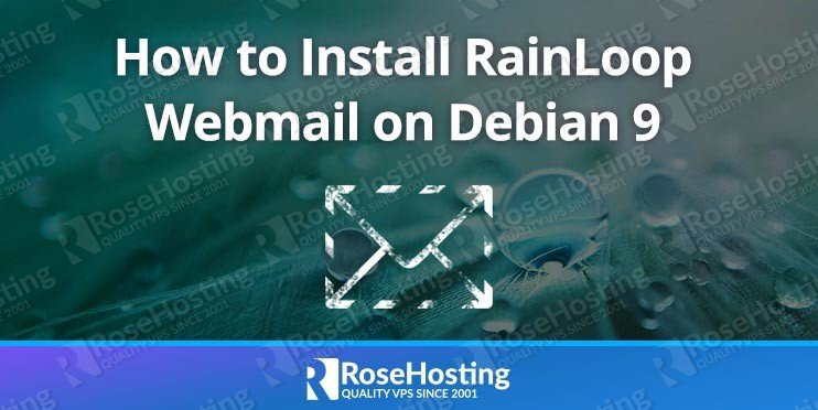 How to Install RainLoop Webmail on Debian 9