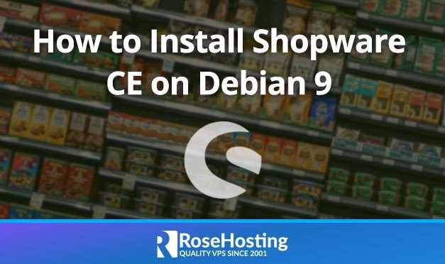 How to Install Shopware CE on Debian 9
