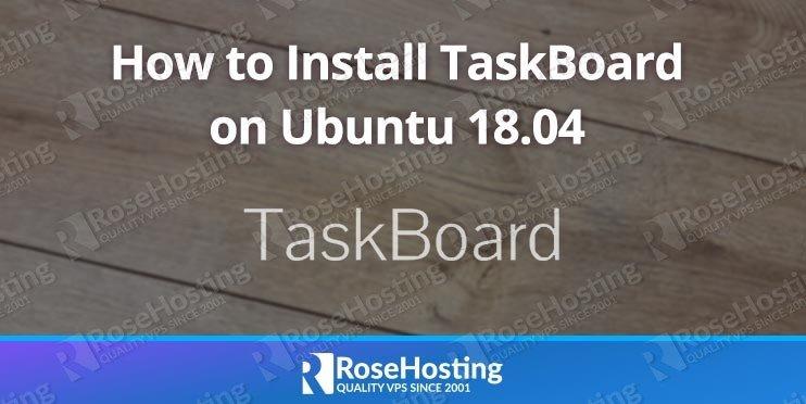QnA VBage How to Install TaskBoard on Ubuntu 18.04