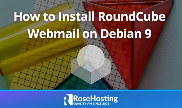 How to Install RoundCube Webmail on Debian 9