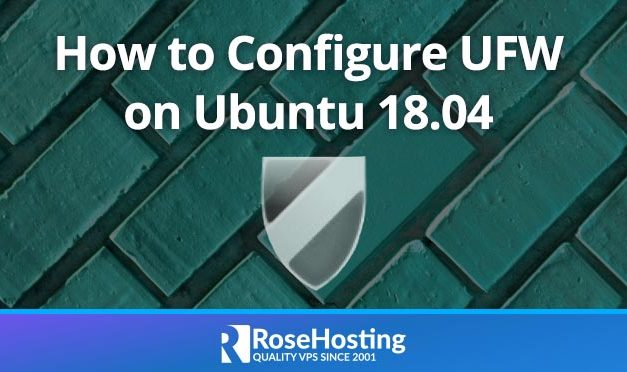 How to Configure a Firewall with UFW on Ubuntu 18.04