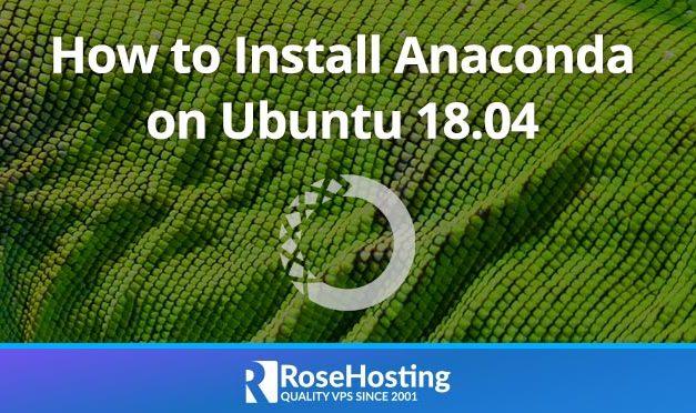 How to Install Anaconda on Ubuntu 18.04