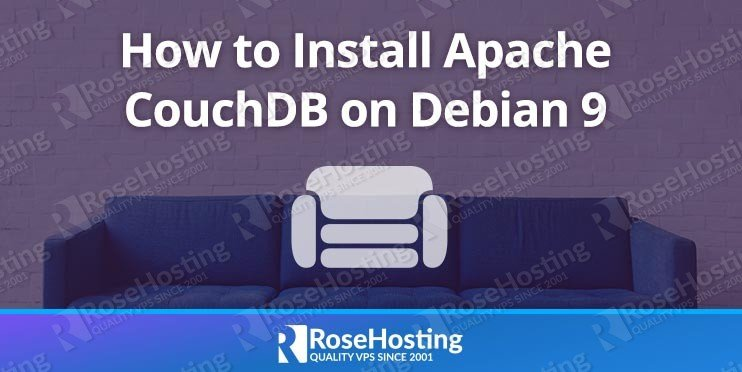 How to Install Apache CouchDB on Debian 9