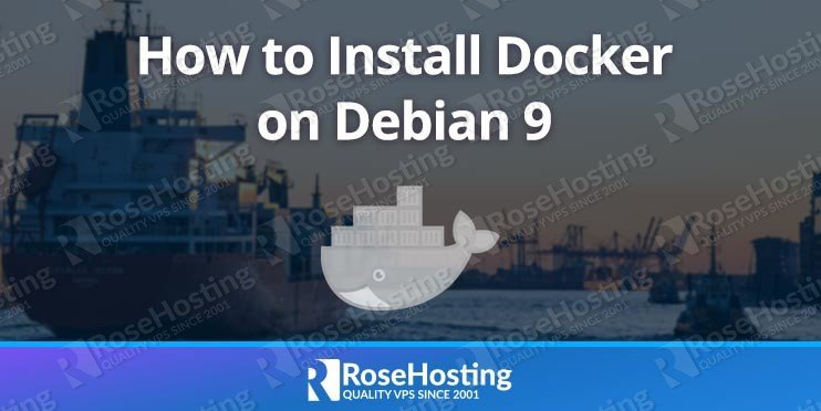 How To Install Docker on Debian 9