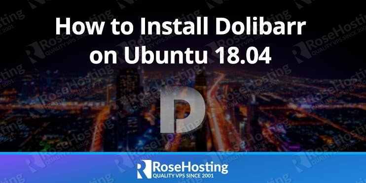 How to Install Dolibarr on Ubuntu 18.04