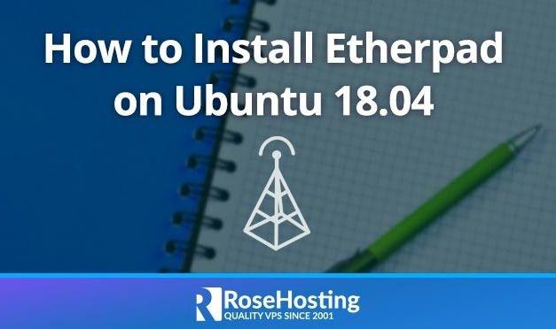 How to Install Etherpad on Ubuntu 18.04