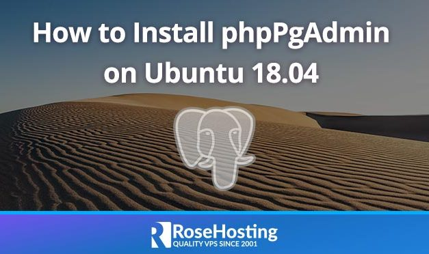 How to Install phpPgAdmin on Ubuntu 18.04