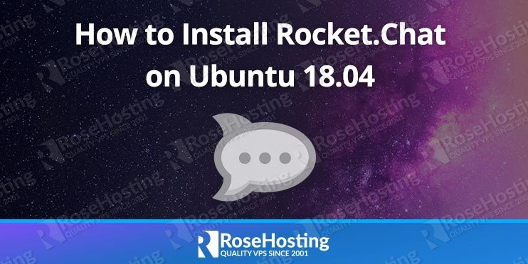 How to Install Rocket.Chat on Ubuntu 18.04