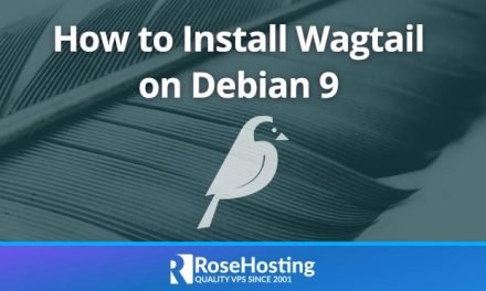How to Install Wagtail on Debian 9