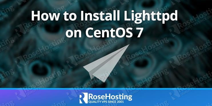 How to Install Lighttpd on CentOS 7